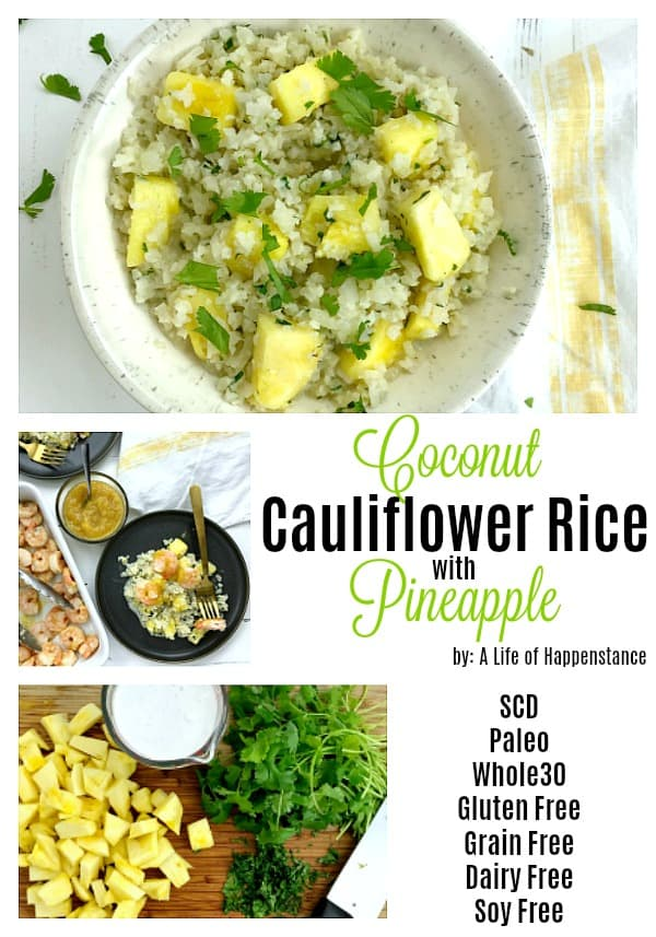This simple and easy side dish is not only delicious but healthy too! It's full of tropical flavor and is a great addition to your summer BBQ! The coconut cauliflower rice with pineapple recipe is SCD, Paleo, Whole30, gluten free, grain free, dairy free, and soy free!