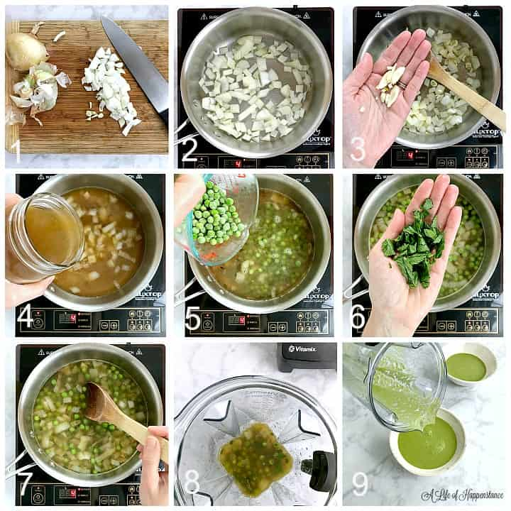 A nine photo collage. Photo 1, chooped onion on a cutting board. Photo 2, sauteing onions in a large saucepan. Photo 3, a hand holding chopped garlic over the saucepan. Photo 4, pouring vegetable broth into the saucepan. Photo 5, pouring green peas into the soup. Photo 6, a hand holding freshly chopped mint leaves over the saucepan of soup. Photo 7, using a wooden spoon to stir the soup over the heat. Photo 8, the soup in the blender jar. Photo 9, pouring the blended soup into bowls.